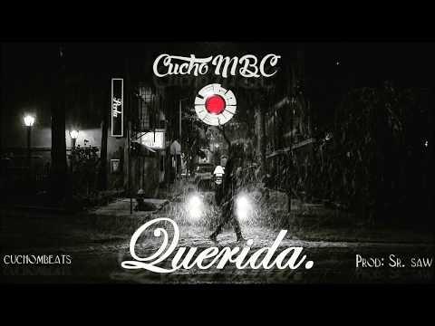 Cucho MBC presenta; Querida (Audio) | 2016 | Colombia