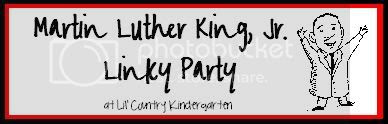 Martin Luther King, Jr. Linky Party at Lil' Country Kindergarten