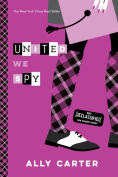 Title: United We Spy (10th Anniversary Edition), Author: Ally Carter