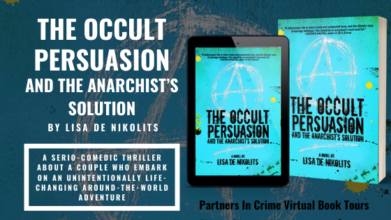 The Occult Persuasion and the Anarchist's Solution by Lisa de Nikolits Banner
