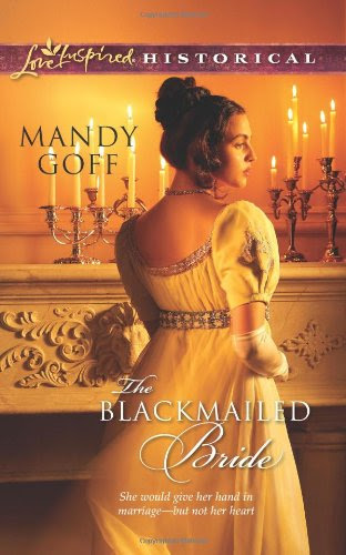 The Blackmailed Bride (Love Inspired Historical)