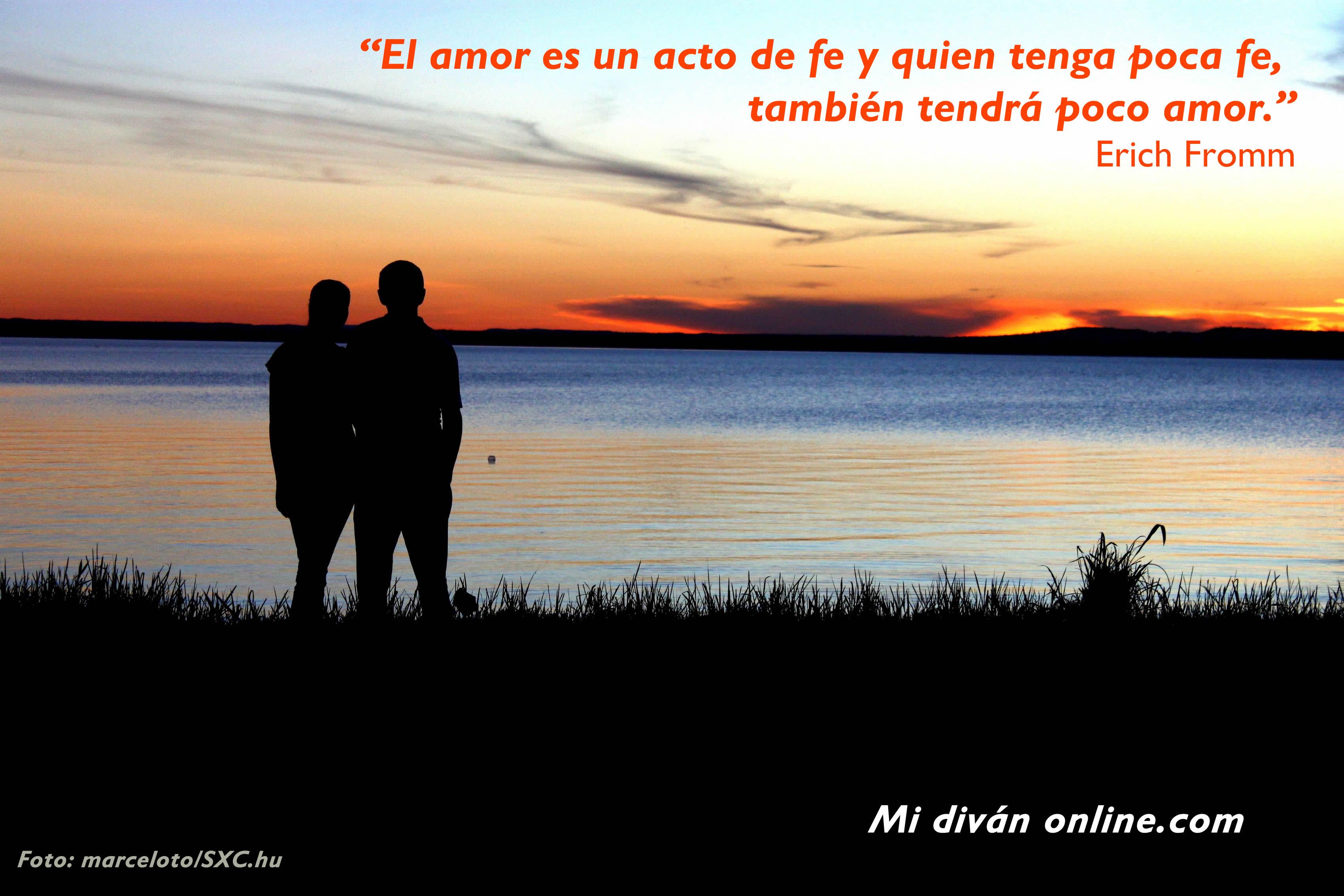 el amor es un acto de fe y quien tenga poca fe, también tendrá poco amor