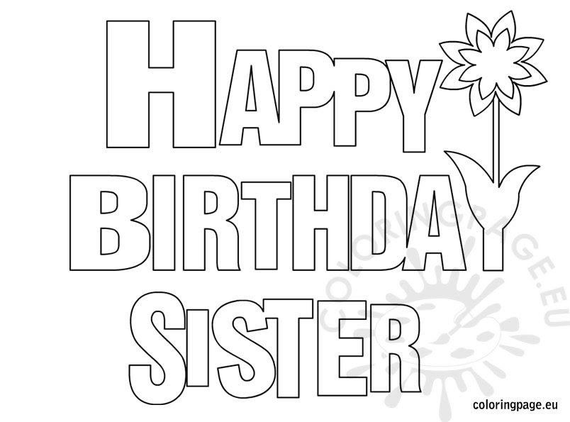 Happy Birthday Sister coloring page - Coloring Page