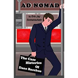 Ad Nomad: The Case Histories of Dane Bacchus