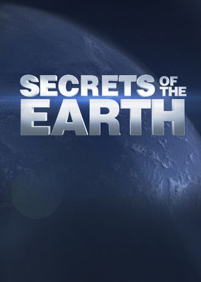 Secrets of the Earth - Season 1
