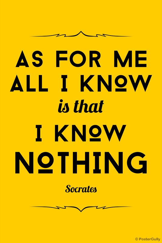 Home Furnishing Online Know Nothing Socrates Quote Postergully