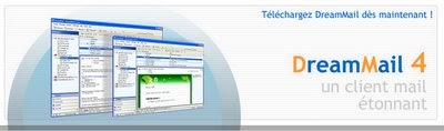 DreamMail, une excellente alternative à Outlook Express