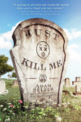 Title: Just Kill Me, Author: Adam Selzer