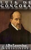 Luis de Góngora - Poesía en audio