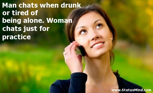 Man Chats When Drunk Or Tired Of Being Alone Statusmindcom