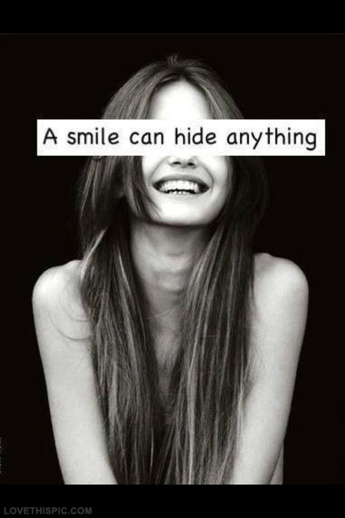 A Smile Can Hide Anything Pictures Photos And Images For Facebook