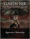 Superior Saturday (The Keys to the Kingdom, #6)