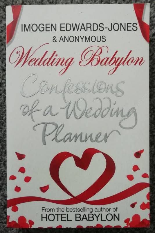 Wedding Babylon by Imogen Edwards-Jones & Anonymous
