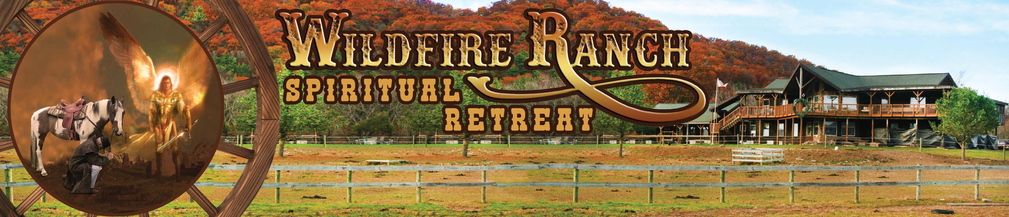 Wildfire Ranch - A Spriritual Retreat - Spring Mills, PA