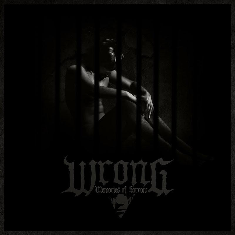 Wrong - Memories of Sorrow (2013)
