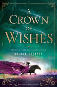 Title: A Crown of Wishes, Author: Roshani Chokshi