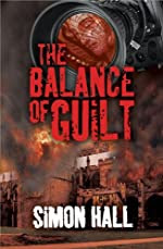 The Balance of Guilt by Simon Hall