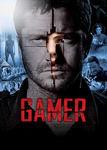 Gamer | filmes-netflix.blogspot.com