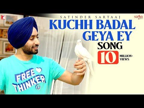 Kuchh Badal Geya Ey   Satinder Sartaaj   New Punjabi Song 2020   Soulful Punjabi Song