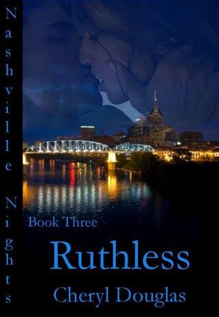 Ruthless (Nashville Nights #3)