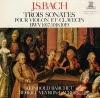 BARCHET, REINHOLD - bach; trois sonates pour violon et clavecin bwv 1017, 1018, 1019