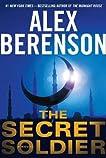 The Secret Soldier (A John Wells Novel)