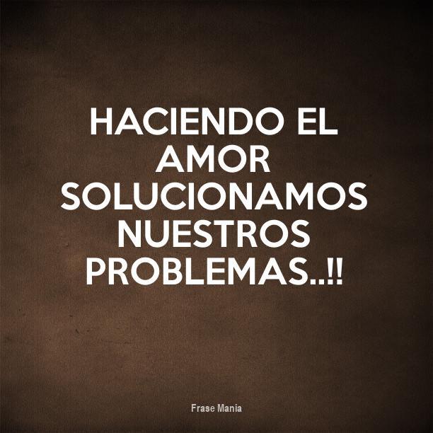 Cartel Para Haciendo El Amor Solucionamos Nuestros Problemas