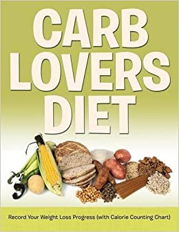 Carb Lovers Diet: Record Your Weight Loss Progress (with ...