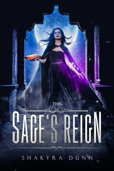Book Cover for young adult fantasy novel The Sage's Reign from The Final Lesson series by Shakyra Dunn.