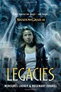 Legacies by Mercedes Lackey and Rosemary Edghill
