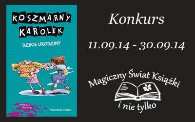 http://magicznyswiatksiazki.pl/konkurs-z-okazji-20-urodzin-koszmarnego-karolka/
