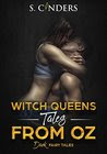 Witch Queens: Tales from Oz
