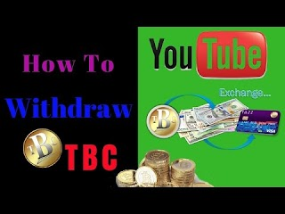 BTC: How to withdraw TBC TBC trading Thebillioncoin TBC exchanger How to  sell TBC