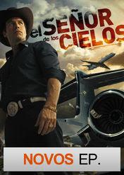 El Señor de los Cielos | filmes-netflix.blogspot.com
