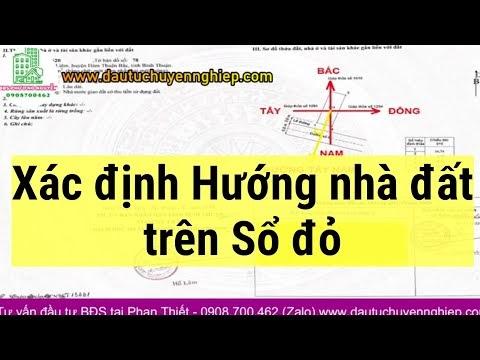 Xác định hướng nhà đất trên sổ đỏ dễ như ăn kẹo - BDS Phương Nguyễn