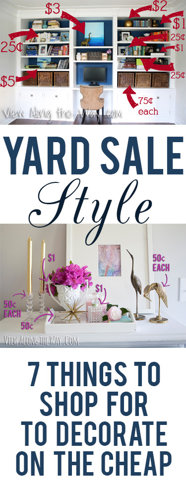 Great tips on what to shop for at garage sales for a stylish home on a budget!