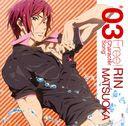 """Free!"" Character Song (TV anime series) / Rin Matsuoka (Mamoru Miyano)"