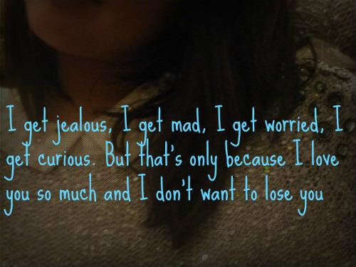 Being Jealous But I Love You Quotes