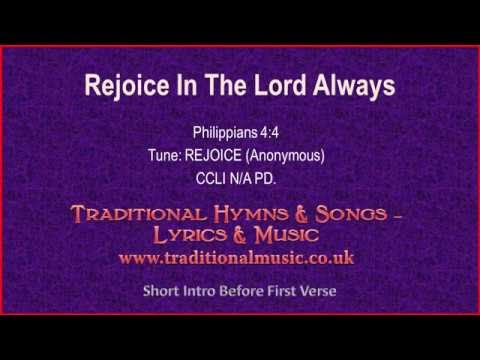 Rejoice In The Lord Always Lyrics Youtube