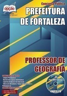 Apostila Prefeitura de Fortaleza PROFESSOR DE GEOGRAFIA.