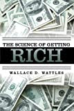 The Science of Getting Rich (Illustrated) [Kindle Edition]