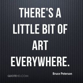 Bruce Peterson Quotes Quotehd