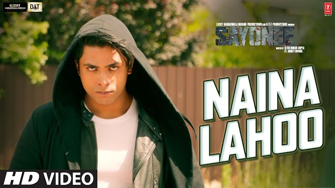 NAINA LAHOO SONG LYRICS- SAYONEE | Lyricsadvance