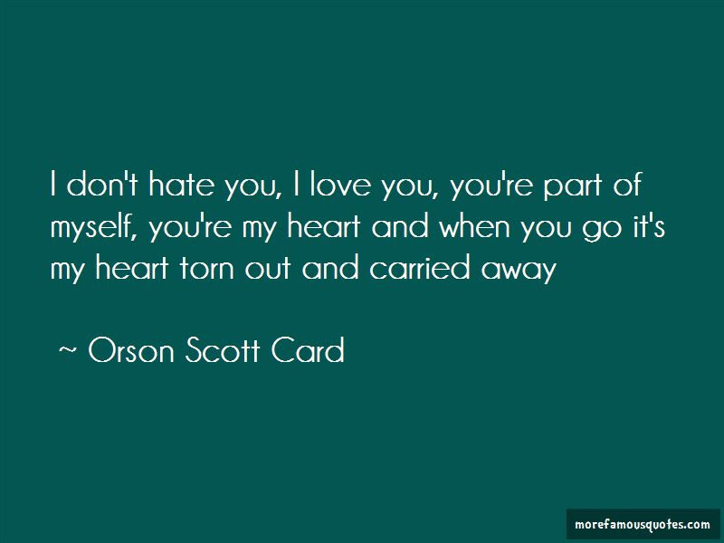 I Dont Hate You I Love You Quotes Top 6 Quotes About I Dont Hate