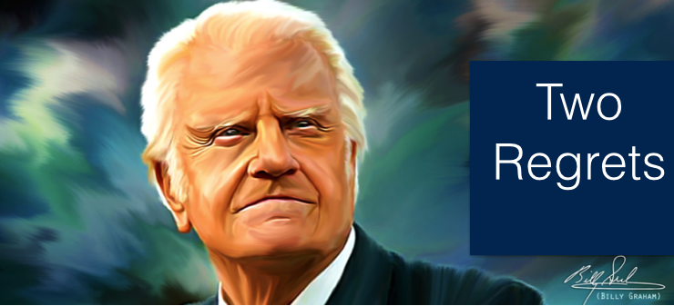 The 2 Regrets of Billy Graham | Youth Ministry Unleashed