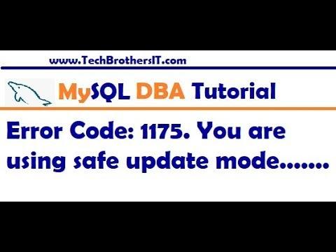 error code 1175 in mysql