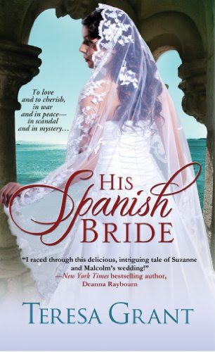 His Spanish Bride (Malcom & Suzanne Rannoch Historical Mysteries) by Teresa Grant