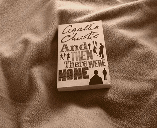 And Then There Were None by Agatha Christie.