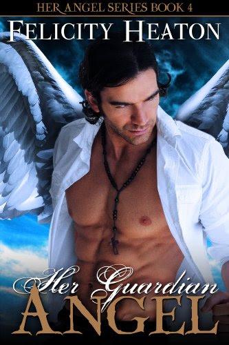 Her Guardian Angel (Her Angel Romance Series Book 4) by Felicity Heaton