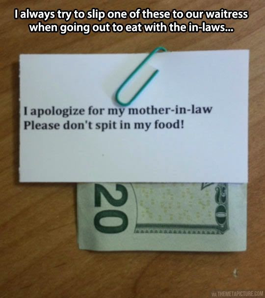 inlaw tipping, waitress tip, apologize for inlaws, don't spit in my food, funny notes,